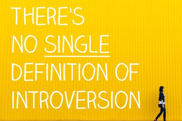 "There's no definition of ""introvert"" that psychologists agree on."
